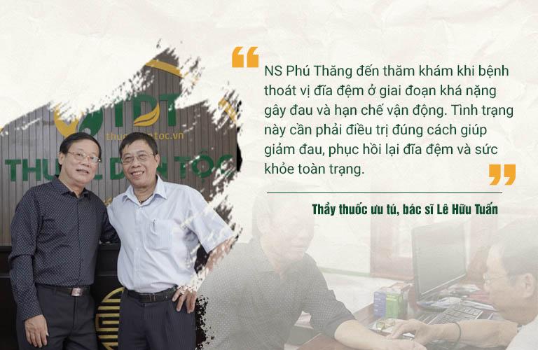Bác sĩ Lê Hữu Tuấn thăm khám, nhận định tình trạng thoát vị đĩa đệm của Nghệ sĩ Phú Thăng