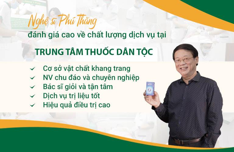 Nghệ sĩ Phú Thăng đánh giá cao dịch vụ khám chữa bệnh tại Trung tâm Thuốc dân tộc